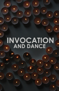 invocationanddance